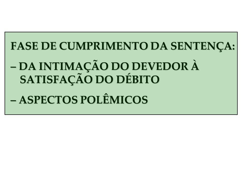 FASE DE CUMPRIMENTO DA SENTENÇA: