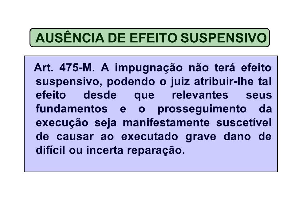 AUSÊNCIA DE EFEITO SUSPENSIVO