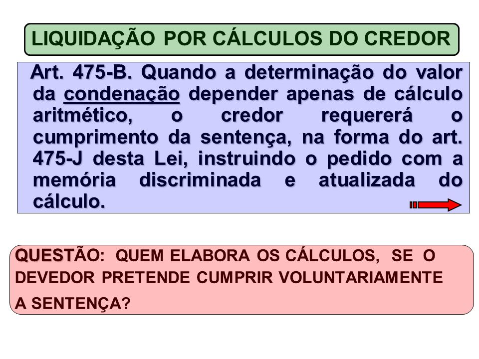 LIQUIDAÇÃO POR CÁLCULOS DO CREDOR