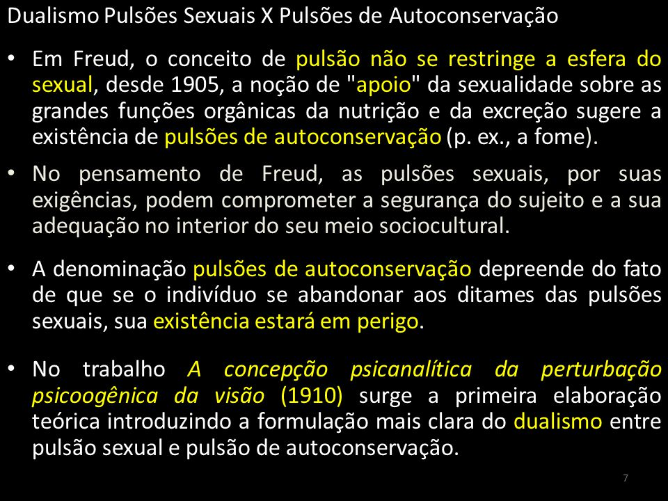 Dualismo Pulsões Sexuais X Pulsões de Autoconservação
