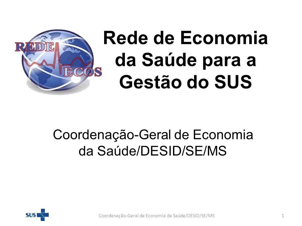 Rede de Economia da Saúde para a Gestão do SUS