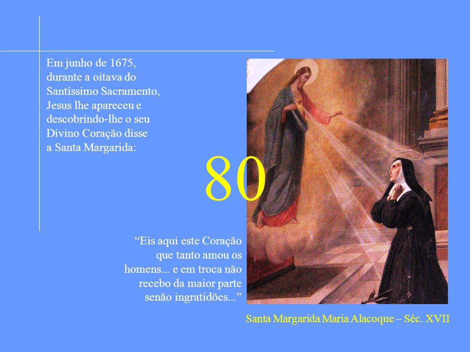Santa Margarida Maria Alacoque – Séc. XVII