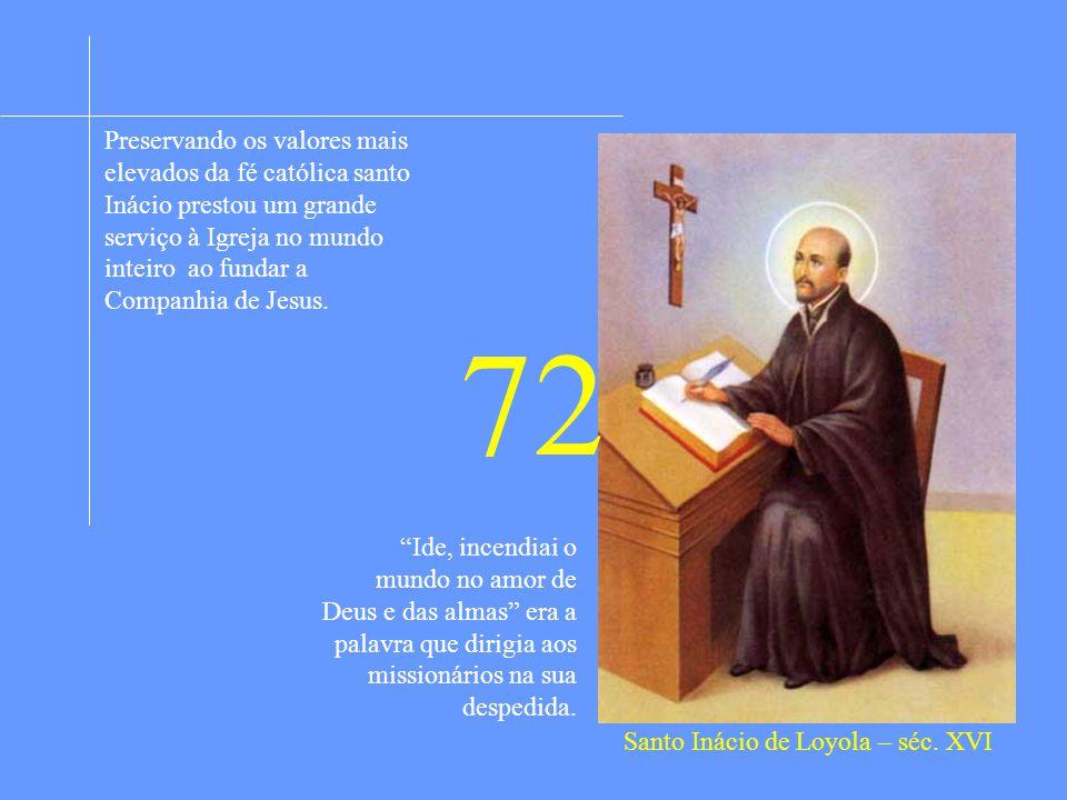 Santo Inácio de Loyola – séc. XVI