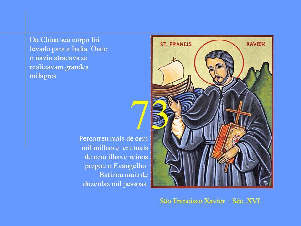 São Francisco Xavier – Séc. XVI