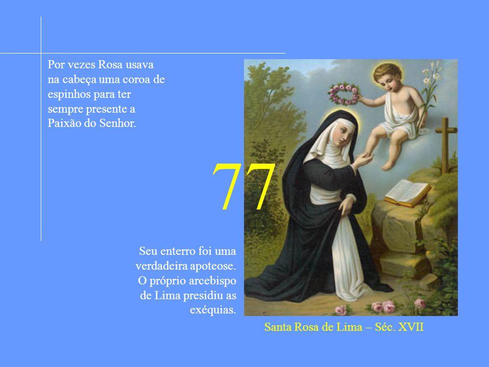 Santa Rosa de Lima – Séc. XVII