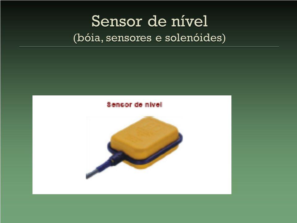 Sensor de nível (bóia, sensores e solenóides)