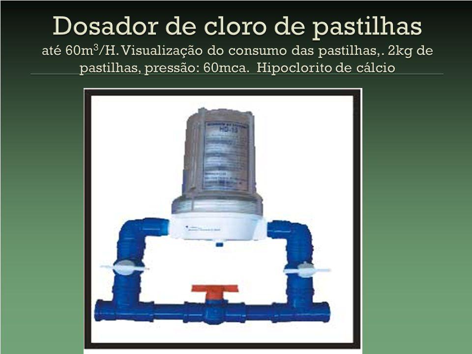 Dosador de cloro de pastilhas até 60m3/H