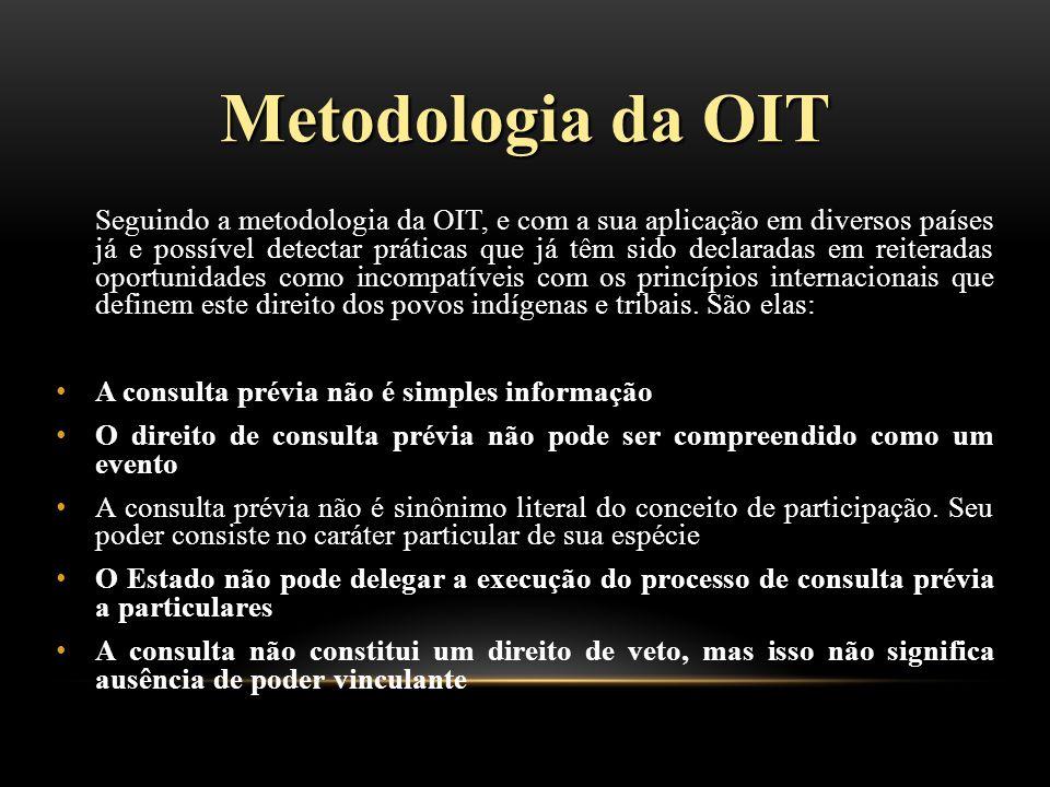 Metodologia da OIT A consulta prévia não é simples informação