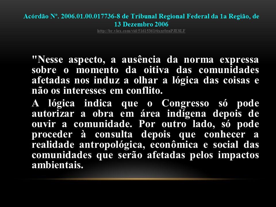 Acórdão Nº. 2006.01.00.017736-8 de Tribunal Regional Federal da 1a Região, de 13 Dezembro 2006 http://br.vlex.com/vid/51615361#ixzz0znPJE8LF