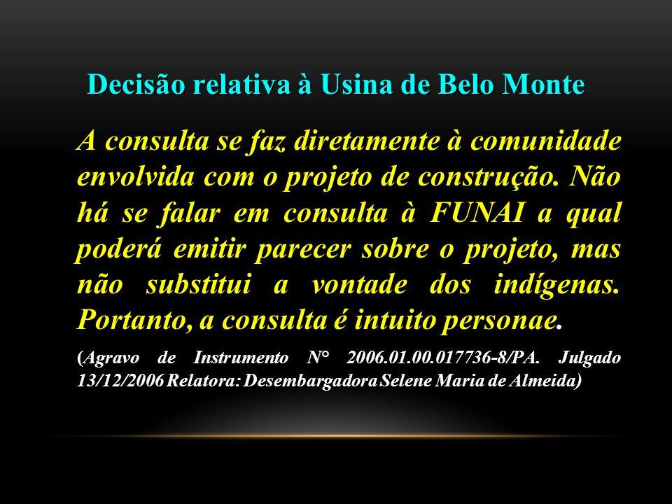 Decisão relativa à Usina de Belo Monte
