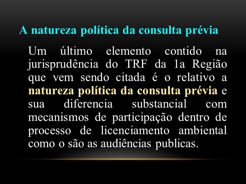 A natureza política da consulta prévia