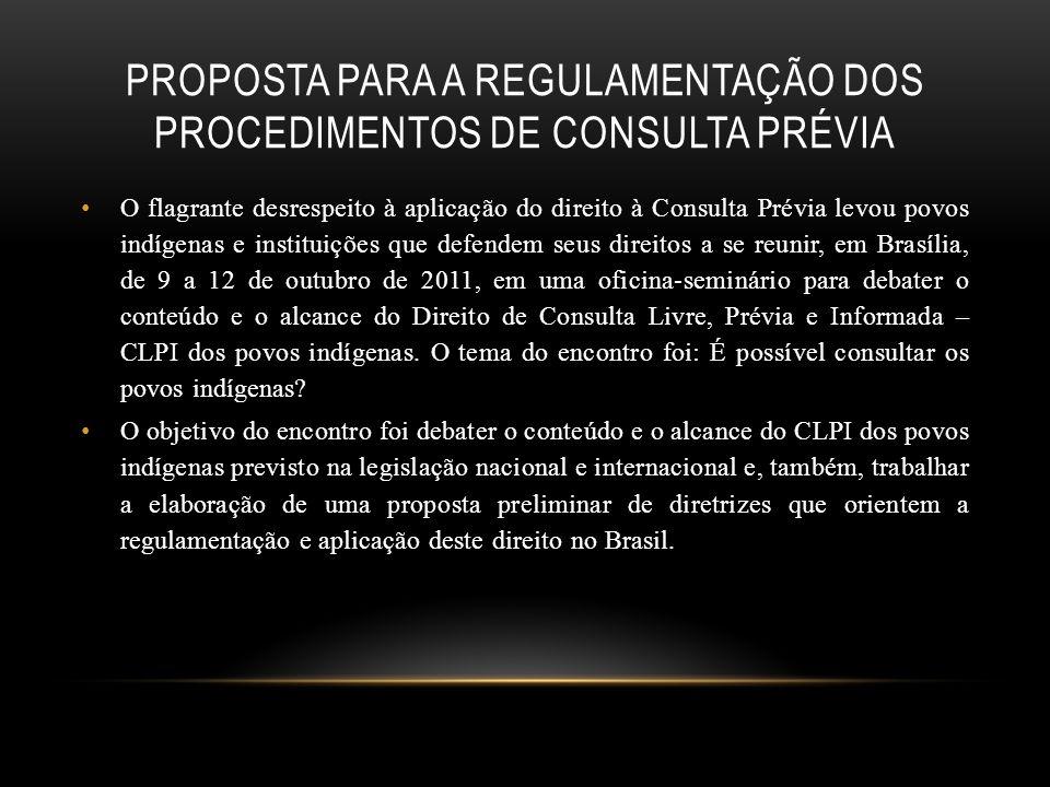 Proposta para a Regulamentação dos Procedimentos de Consulta Prévia