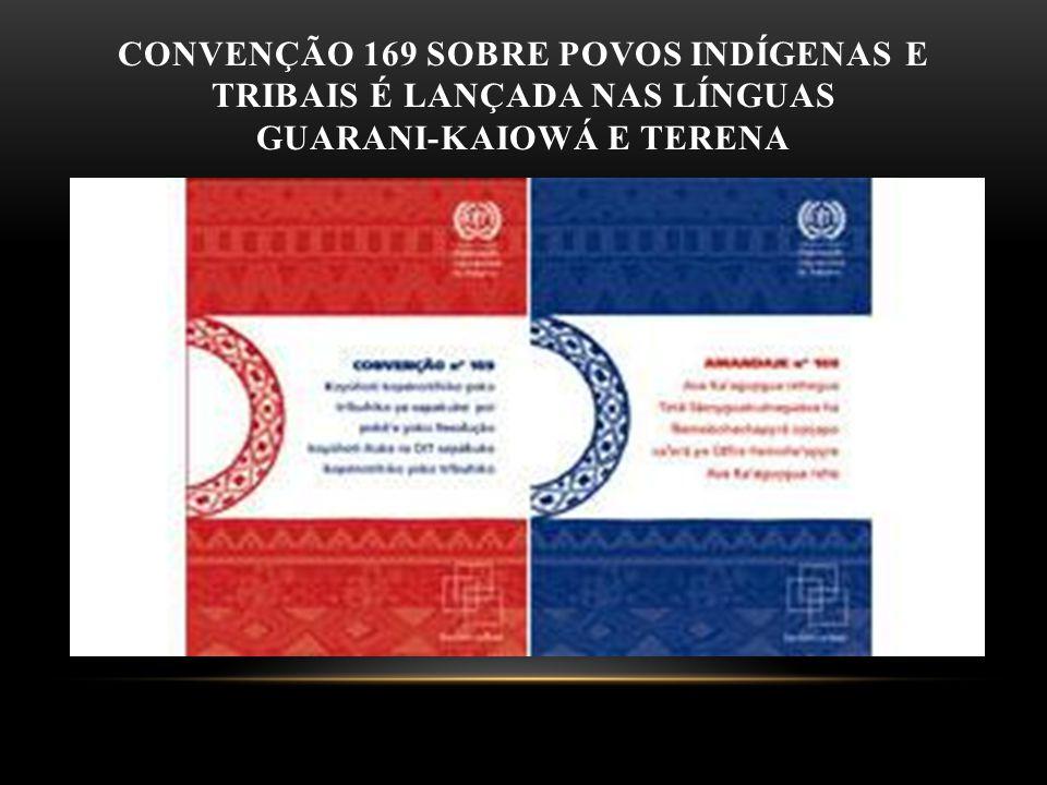 Convenção 169 sobre povos indígenas e tribais é lançada nas línguas Guarani-Kaiowá e Terena
