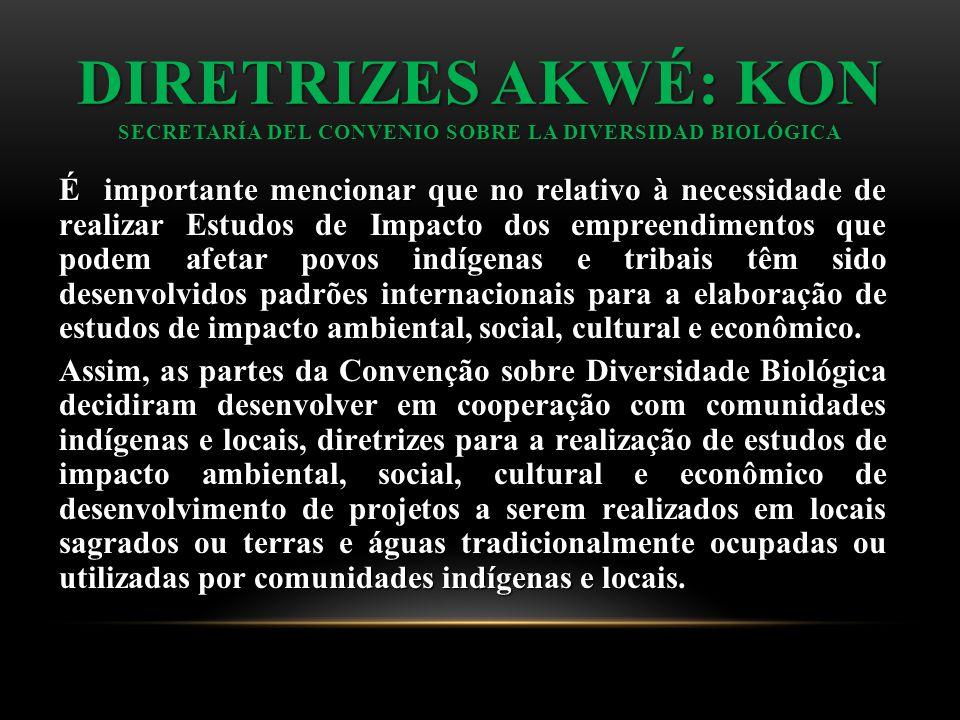 DIRETRIZES AKWÉ: KON Secretaría del Convenio sobre la Diversidad Biológica