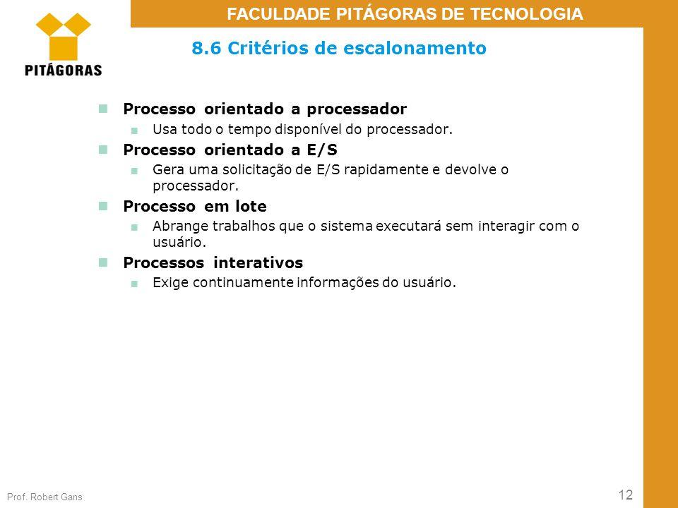8.6 Critérios de escalonamento