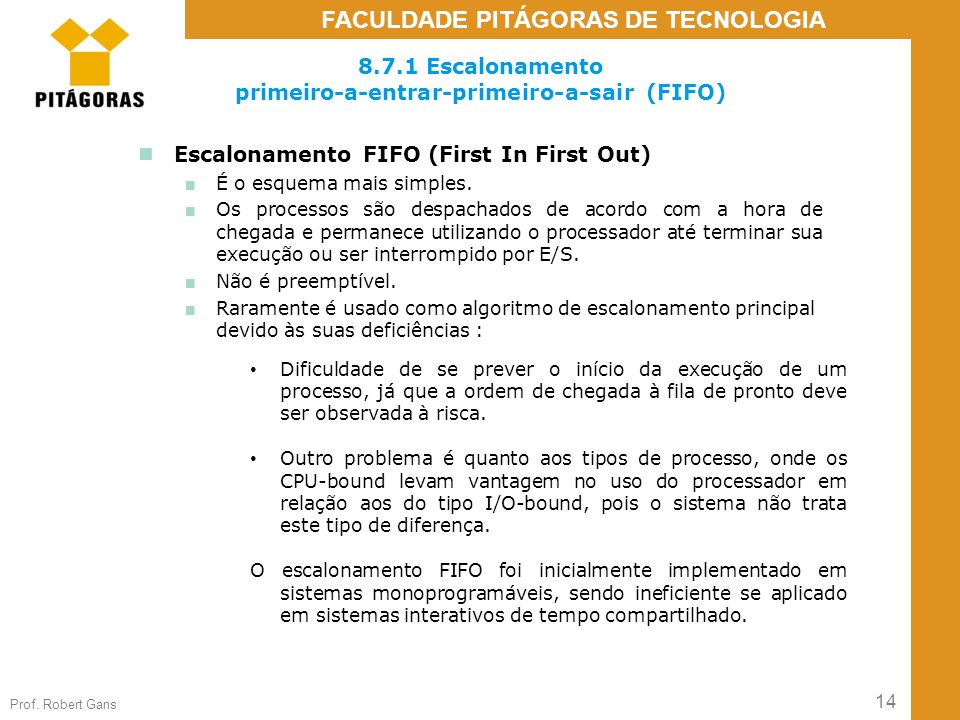 8.7.1 Escalonamento primeiro-a-entrar-primeiro-a-sair (FIFO)