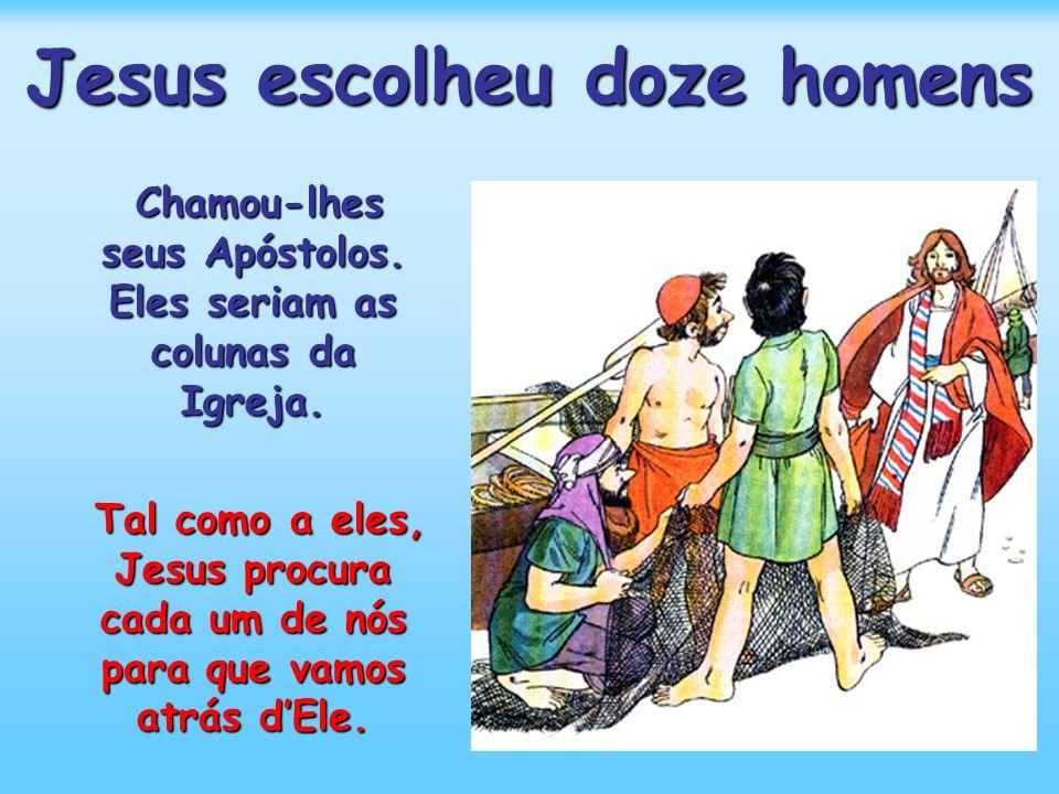Jesus escolheu doze homens