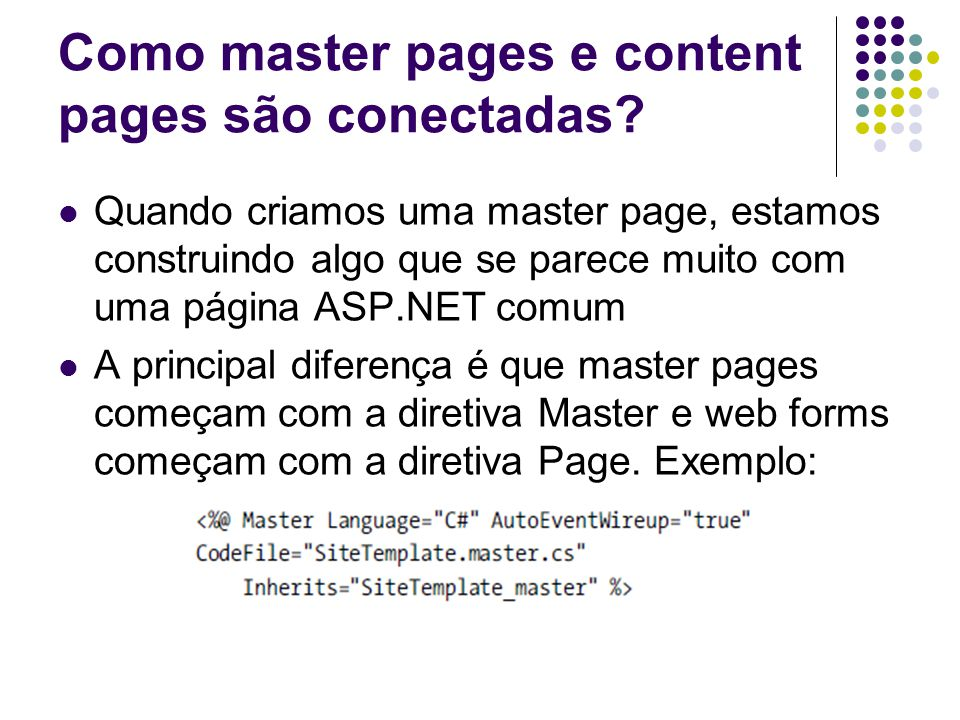 Como master pages e content pages são conectadas