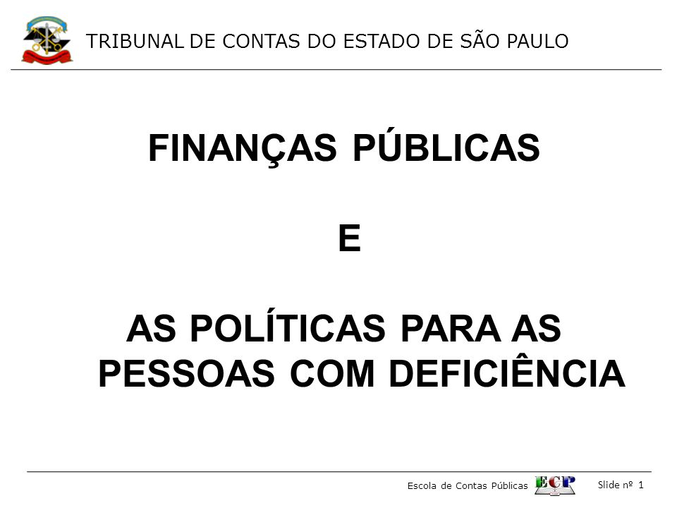 AS POLÍTICAS PARA AS PESSOAS COM DEFICIÊNCIA