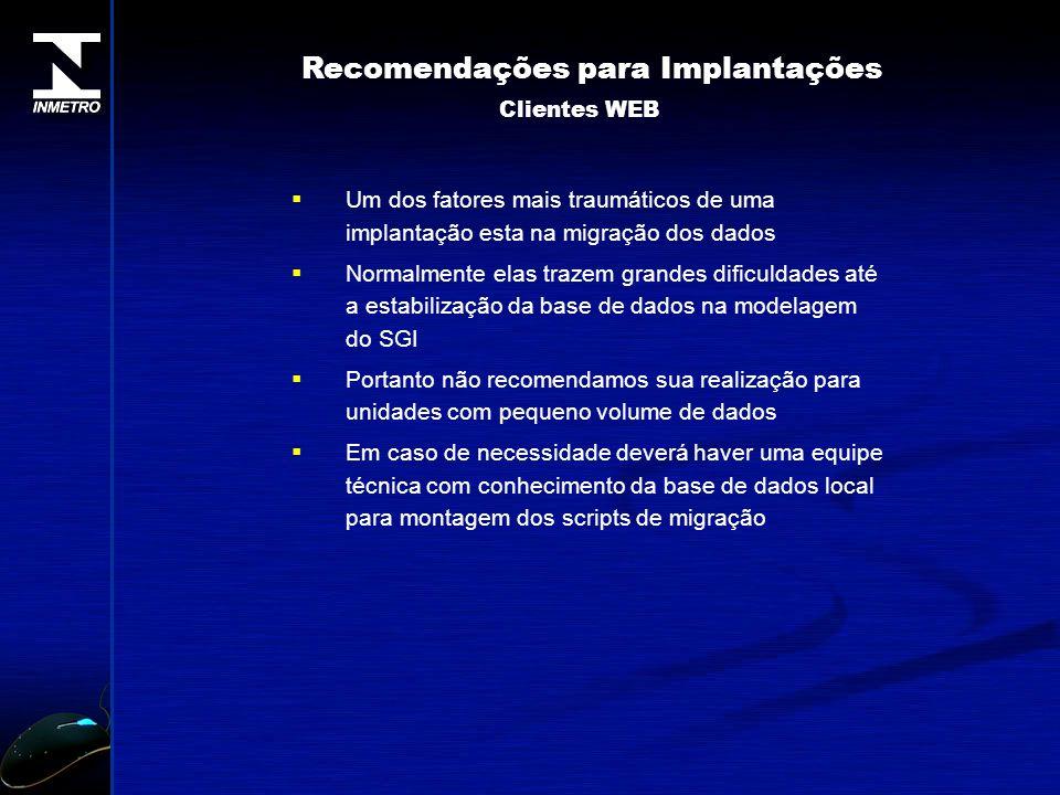 Recomendações para Implantações