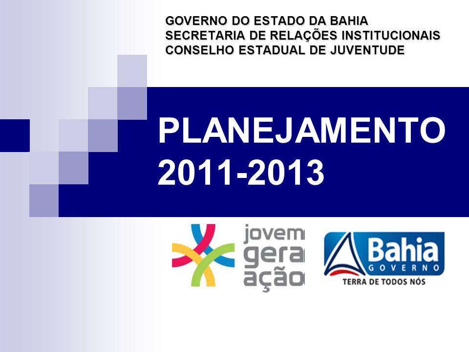 PLANEJAMENTO 2011-2013 GOVERNO DO ESTADO DA BAHIA