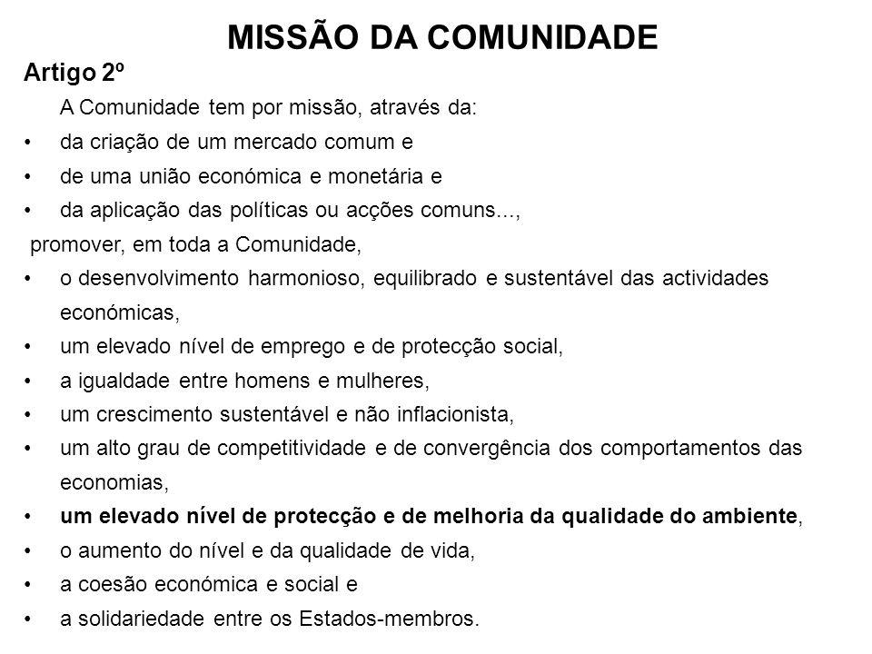 MISSÃO DA COMUNIDADE Artigo 2º