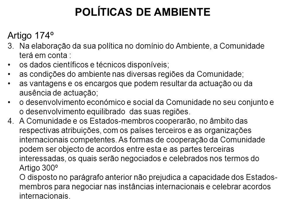POLÍTICAS DE AMBIENTE Artigo 174º