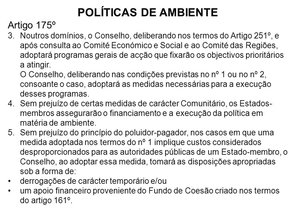 POLÍTICAS DE AMBIENTE Artigo 175º