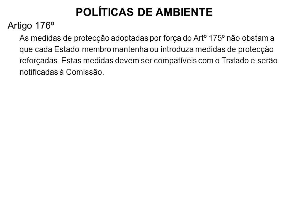 POLÍTICAS DE AMBIENTE Artigo 176º