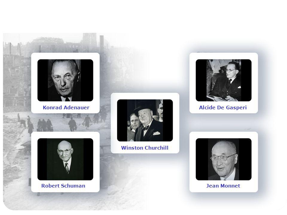 Konrad Adenauer Alcide De Gasperi Winston Churchill Robert Schuman Jean Monnet