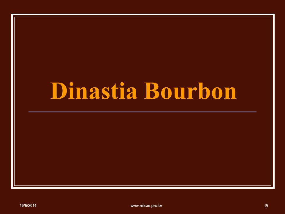 Dinastia Bourbon 02/04/2017 www.nilson.pro.br
