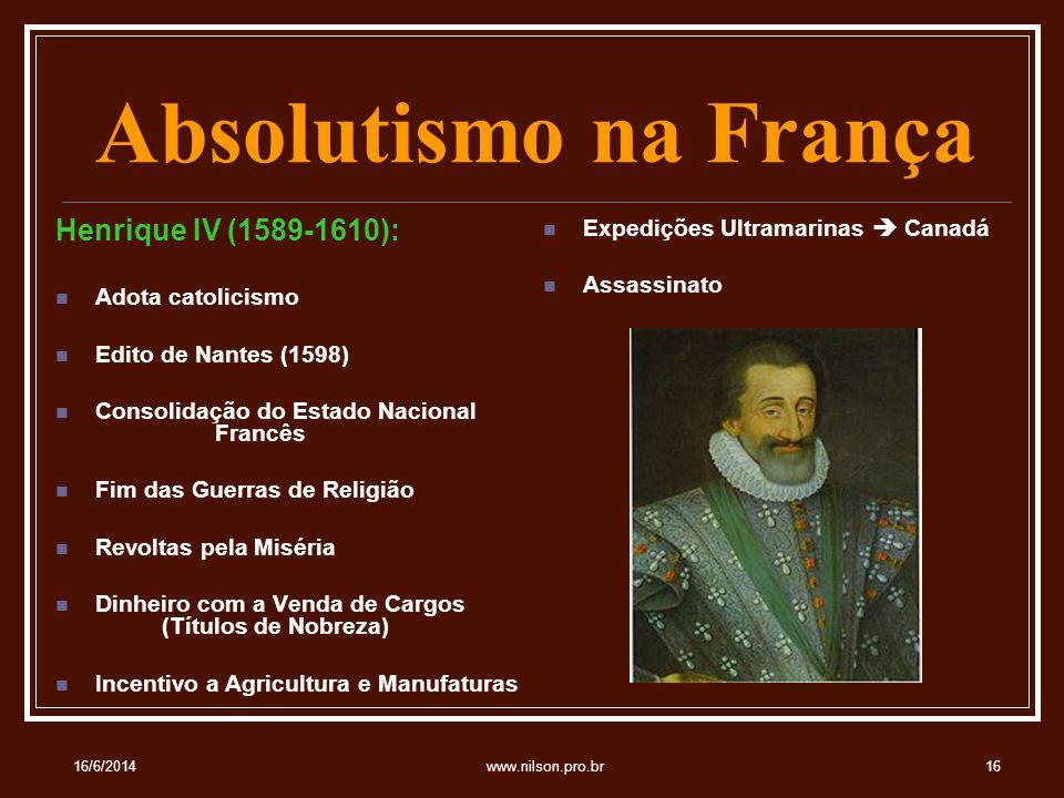 Absolutismo na França Henrique IV (1589-1610):