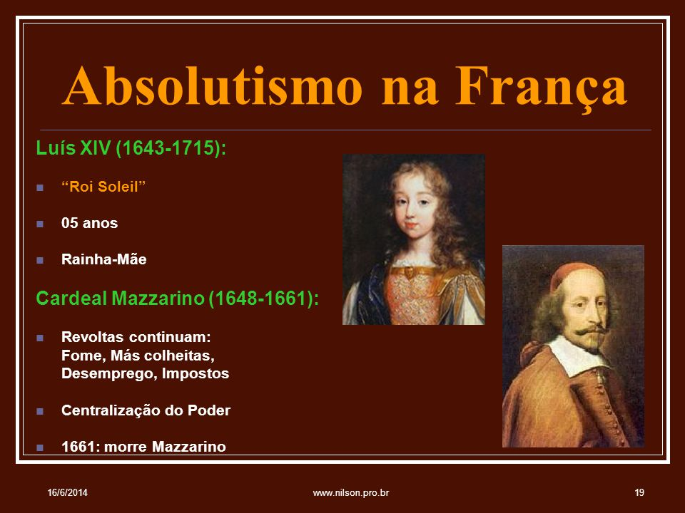 Absolutismo na França Luís XIV (1643-1715):