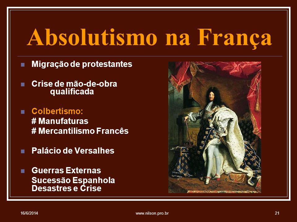 Absolutismo na França Migração de protestantes