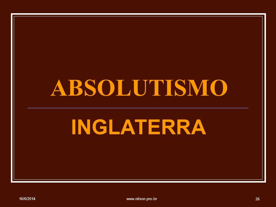 ABSOLUTISMO INGLATERRA 02/04/2017 www.nilson.pro.br