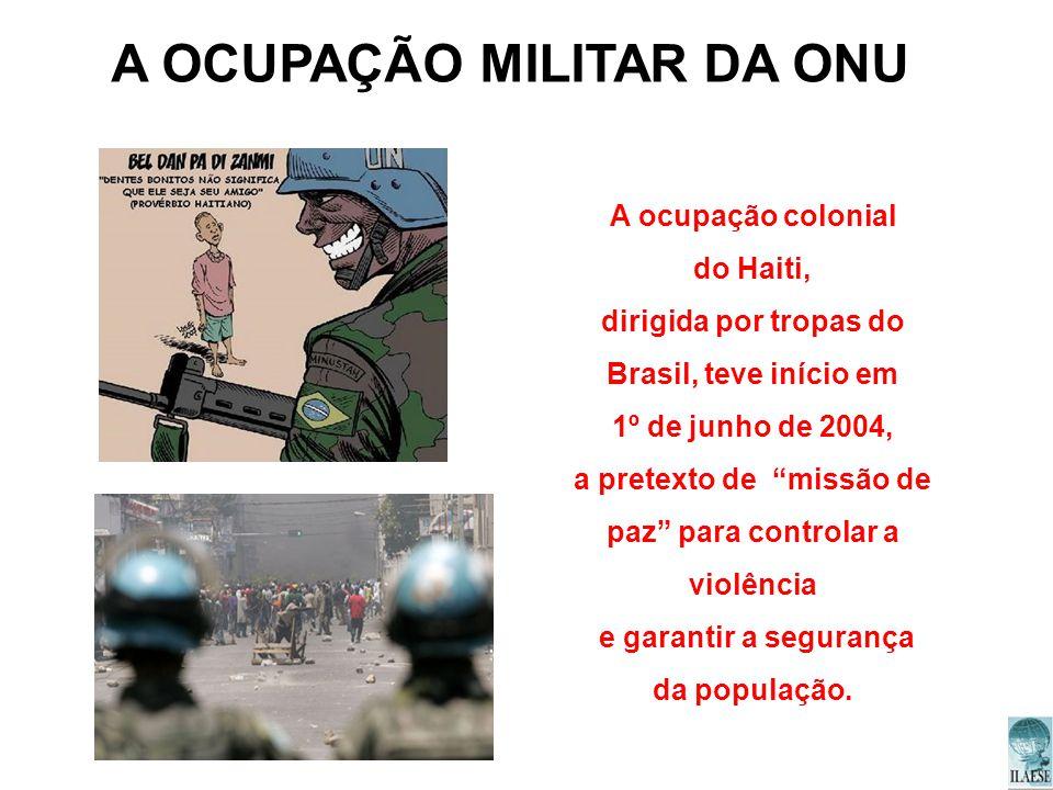 A OCUPAÇÃO MILITAR DA ONU