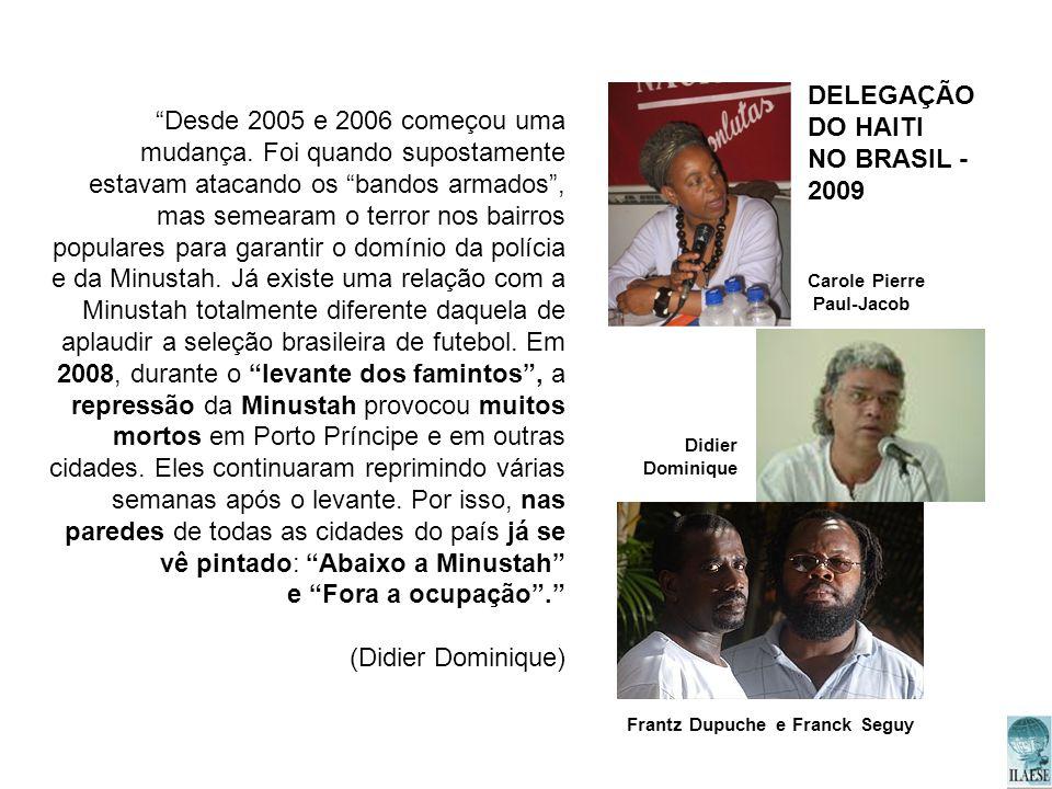 DELEGAÇÃO DO HAITI. NO BRASIL - 2009.