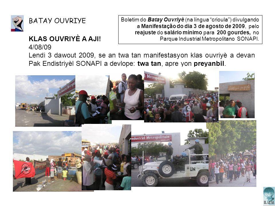 BATAY OUVRIYE KLAS OUVRIYÈ A AJI! 4/08/09