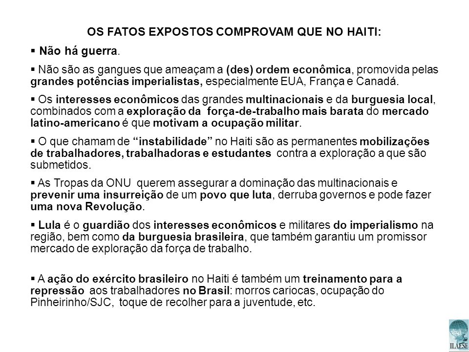 OS FATOS EXPOSTOS COMPROVAM QUE NO HAITI: