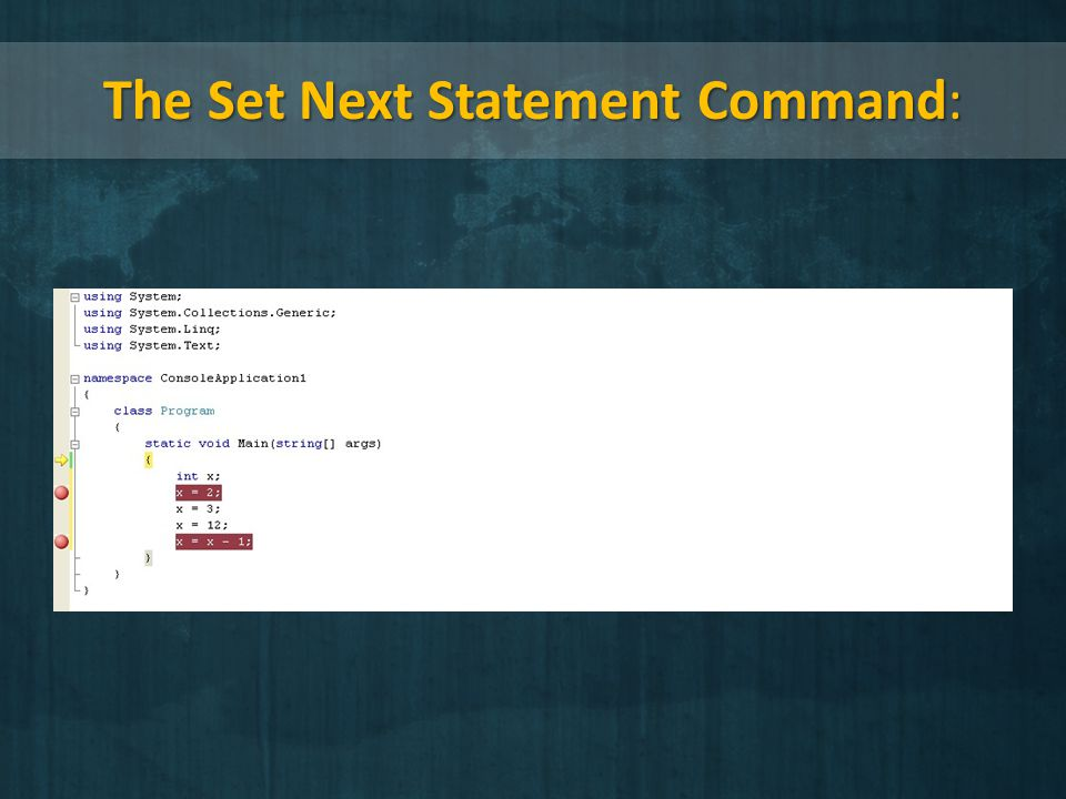 The Set Next Statement Command: