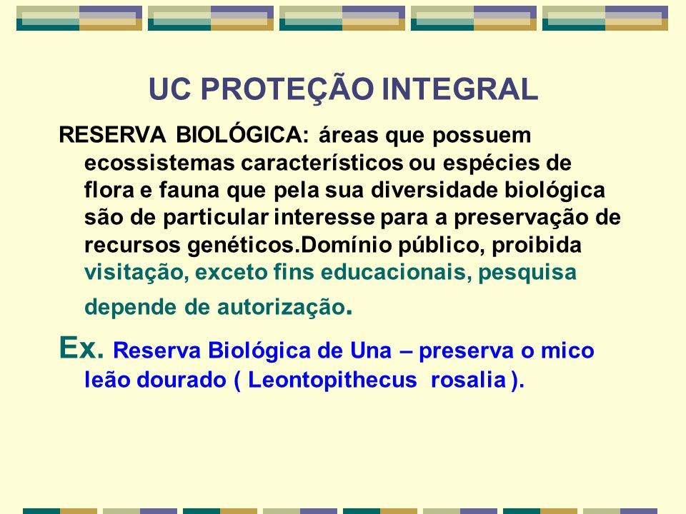 UC PROTEÇÃO INTEGRAL