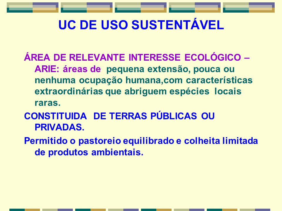UC DE USO SUSTENTÁVEL
