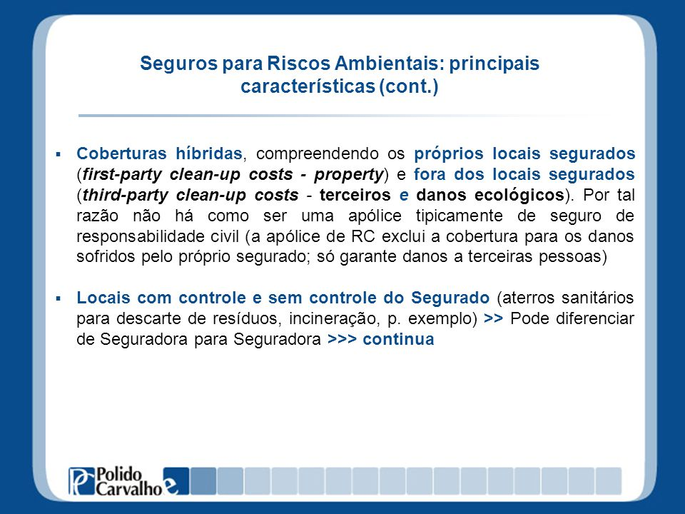 Seguros para Riscos Ambientais: principais características (cont.)