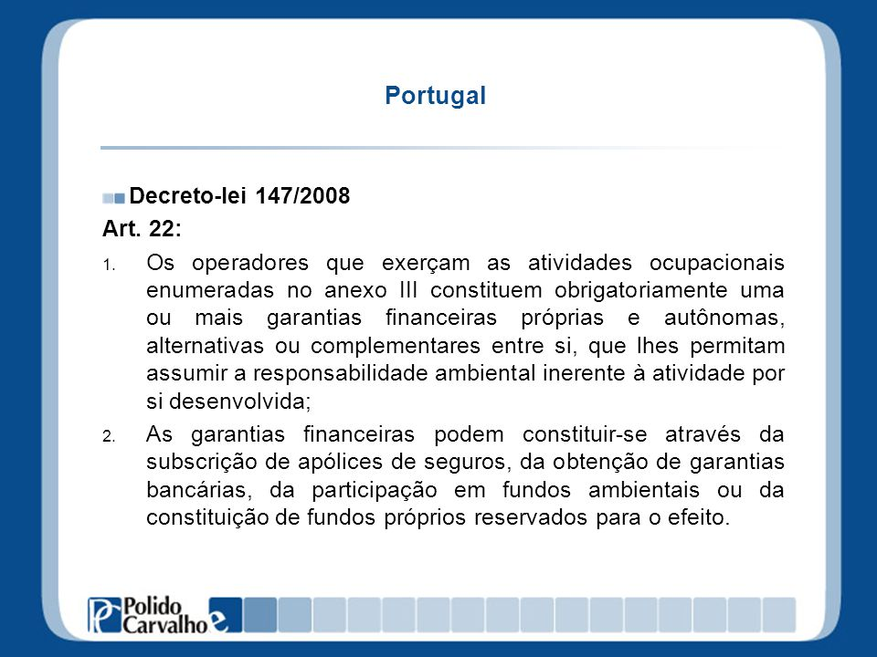 Portugal Decreto-lei 147/2008 Art. 22: