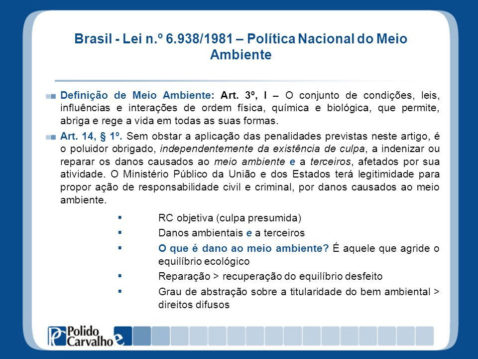 Brasil - Lei n.º 6.938/1981 – Política Nacional do Meio Ambiente