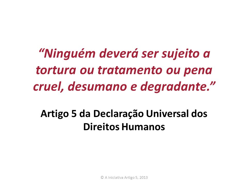 Artigo 5 da Declaração Universal dos Direitos Humanos