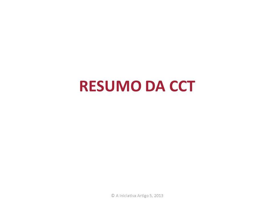 RESUMO DA CCT Estamos rapidamente vai passar por um resumo do conteúdo da CCT.