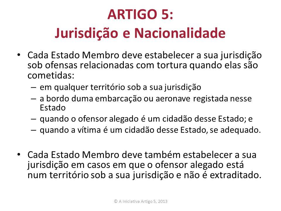 ARTIGO 5: Jurisdição e Nacionalidade