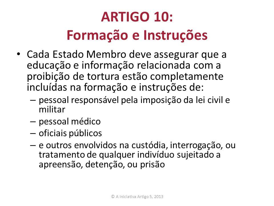 ARTIGO 10: Formação e Instruções