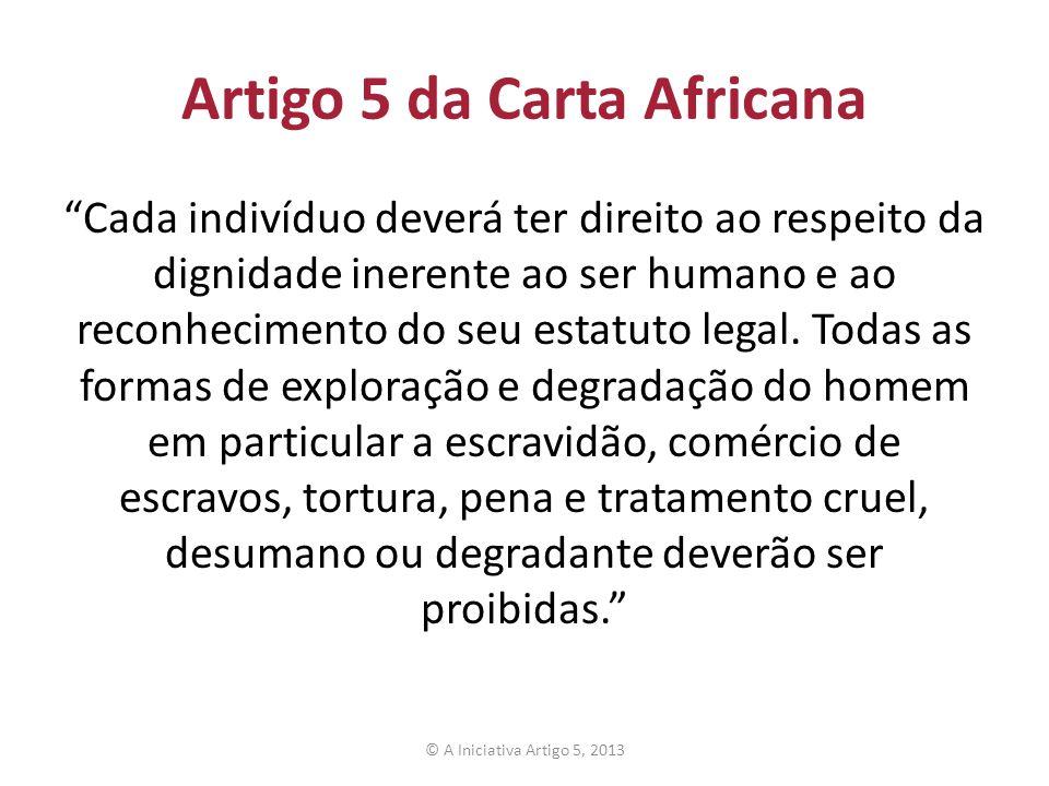 Artigo 5 da Carta Africana